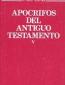 Apócrifos del Antiguo Testamento. Tomo V