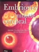Embriones y muerte cerebral. Desde una fenomenología de la persona