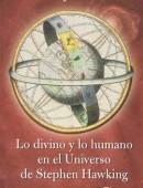 Lo Divino y lo humano en el universo de Stephen Hawking